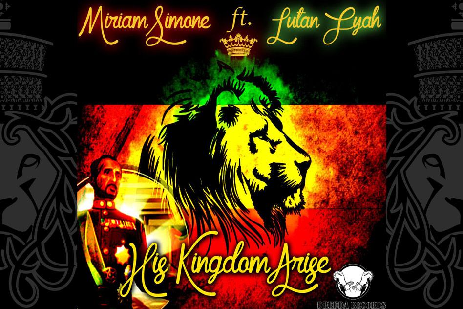 Miriam Simone ft. Lutan Fyah - His Kingdom Arise