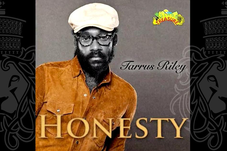 Tarrus Riley Honesty