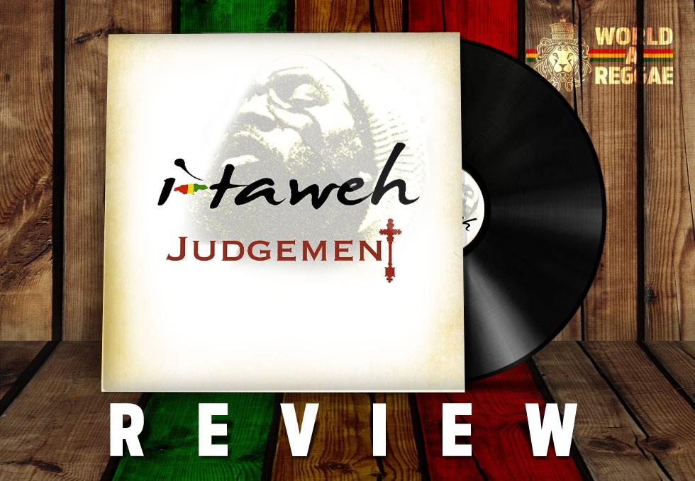 I Taweh - Judgement