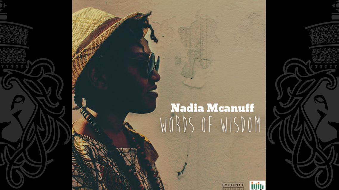 Nadia Mcanuff Words Of Wisdom