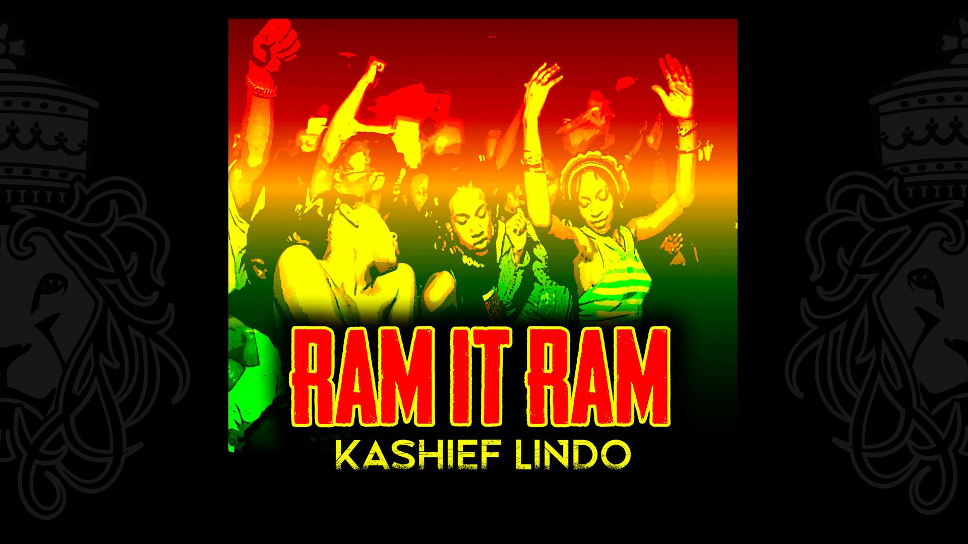 Ram it Ram - Kashief Lindo